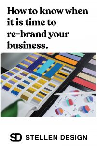 Stellen Design When To Re-Brand Your Business