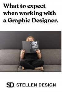 What to expect when working with a graphic designer by Stellen Design graphic design and branding